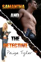 Paige  Tyler - Samantha and the Detective