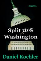 Cover for 'Splitting Washington'