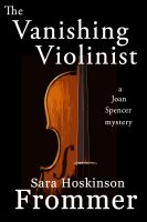 Cover for 'The Vanishing Violinist'