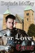 For Love of a Tyrant by Dorinda McKay