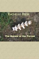 Cover for 'The Bones of the Forest'