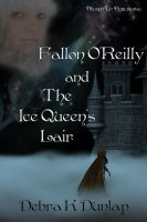 Cover for 'Fallon O'Reilly and the Ice Queen's Lair'
