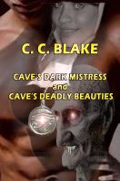 Cover for 'Cave's Dark Mistress and Cave's Deadly Beauties'