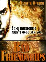 Cover for 'Bad Friendships (Sin Fantasy Thriller Series #3)'