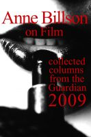 Cover for 'Anne Billson on Film 2009'