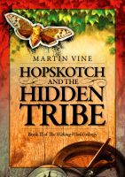 Cover for 'Hopskotch and the Hidden Tribe'
