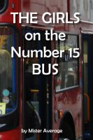 Cover for 'The Girls on the Number 15 Bus'