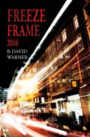 Cover for 'Freeze Frame 2016'