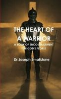 Cover for 'The Heart Of A Warrior'
