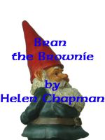Cover for 'Bran the Brownie'