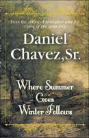 Cover for 'Where Summer Goes Winter Follows'
