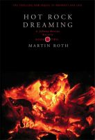 Cover for 'Hot Rock Dreaming (A Johnny Ravine Mystery)'
