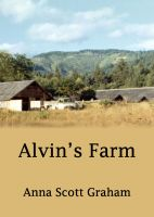 Cover for 'Alvin's Farm Book 1: Alvin's Farm'