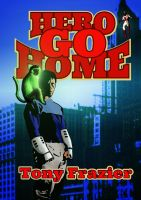Cover for 'Hero Go Home'