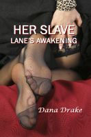 Cover for 'Her Slave-- Lane's Awakening'