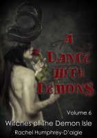Rachel Humphrey Daigle - A Dance with Demons