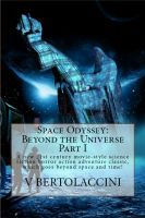 Cover for 'Space Odyssey: Beyond the Universe (Part I)'