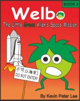 Cover for 'Welbo Book 2: The Little Green Alien's Space Mission'
