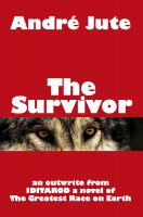 Cover for 'The Survivor a short story'