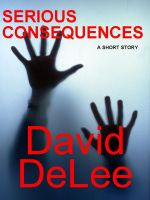 Cover for 'Serious Consequences'