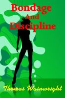 Cover for 'Bondage And Discipline'