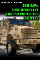 Cover for 'MRAPs - Main Resistant Ambush Protected Vehicles'