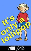 Cover for 'It's Only A Lollipop'