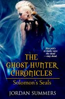Cover for 'The Ghost Hunter Chronicles: Solomon's Seals'