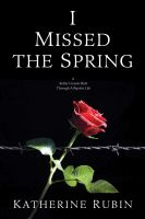 Cover for 'I Missed the Spring'
