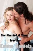 Cover for 'She Married A Time Traveler'