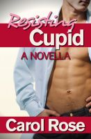 Cover for 'Resisting Cupid, A Novella'