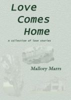 Cover for 'Love Comes Home'