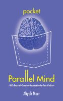 Cover for 'Pocket Parallel Mind: 365 Days of Creative Inspiration in Your Pocket'