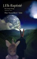 Cover for 'Tump Trilogy. Volume Two. The Travellers' Tale.'