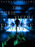 Cover for 'The Three Fifths Fugitive'