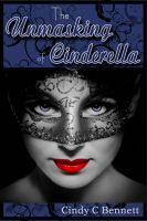 Cover for 'The Unmasking of Cinderella'