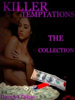 Cover for 'Killer Temptations: The Collection (Vol 1-3 of The Killer Temptation Series)'