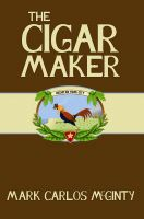 Cover for 'The Cigar Maker'