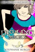 Cover for 'Dueling Magics: A Kat, Incorrigible Short Story'