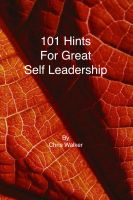 Cover for '101 Hints for Great Self Leadership'