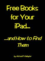 Cover for 'Free Books For Your iPad and How to Find Them'