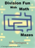 Cover for 'Division Fun With Math Mazes'