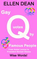 Cover for 'Gay Quotes by Famous People from Annie Lennox to President Barack Obama'
