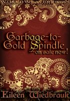 Cover for 'Garbage-to-Gold Spindle--On Sale Now!'