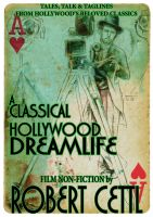 Cover for 'A Classical Hollywood Dreamlife'
