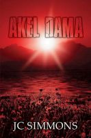 Cover for 'Akel Dama (Book 9 of the Jay Leicester Mysteries Series)'