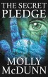 The Secret Pledge by Molly McDunn