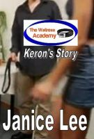 Cover for 'The Waitress Academy: Keron's Story'