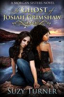 Cover for 'The Ghost of Josiah Grimshaw'