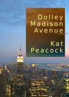 Cover for 'Dolley Madison Avenue'